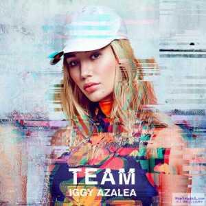 Iggy Azalea - Team